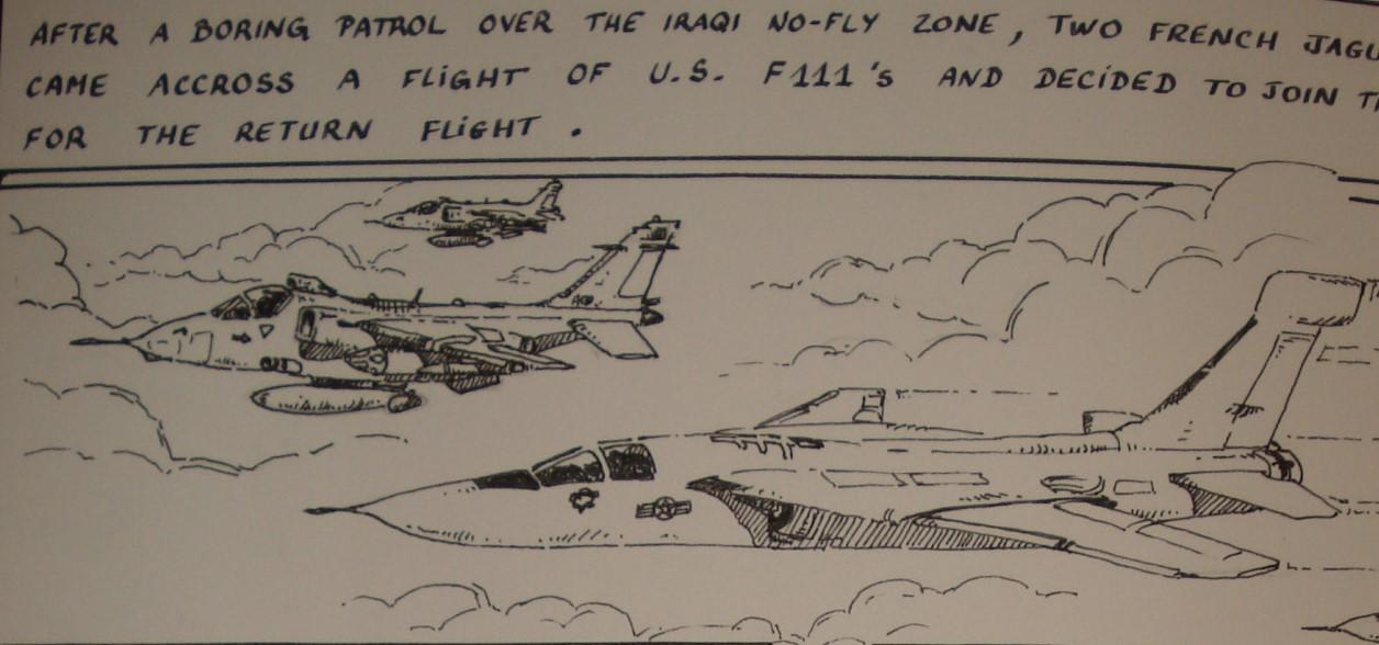 """Après un vol ennuyeux dans la """"non-fly"""" zone au dessus de l'Irak, 2 Jaguar rencontrent une patrouille de F 111 américains et décident de se joindre à eux pour le retour."""